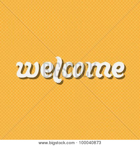 Welcome. Handwritten Text
