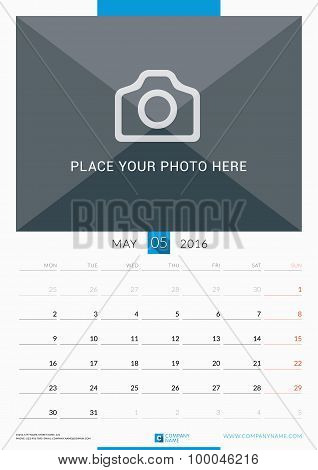 May 2016. Wall Monthly Calendar For 2016 Year. Vector Design Print Template With Place For Photo. We