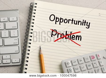 problem crossed out, replaced by opportunity