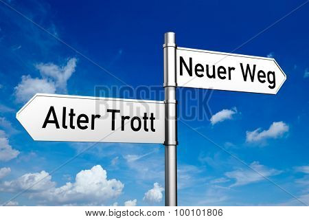 Road sign with German slogan