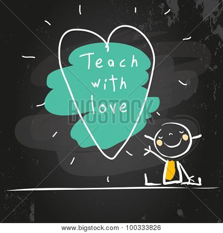 Happy little girl, with heart shape drawing and message. Chalk on blackboard hand drawn doodle style vector illustration.