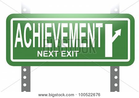 Achievement Green Sign Board Isolated