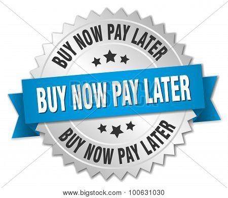 buy now pay later 3d silver badge with blue ribbon poster