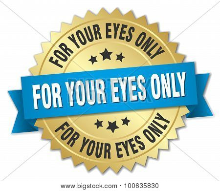 For Your Eyes Only 3D Gold Badge With Blue Ribbon