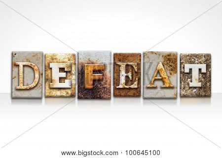 Defeat Letterpress Concept Isolated On White