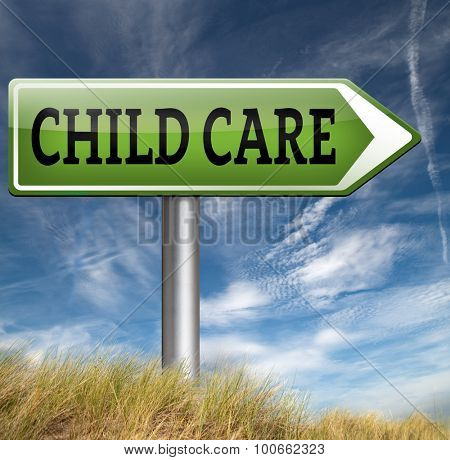 child care center road sign in daycare or cr�¨che by nanny or au pair parenting or babysitting protection against child abuse