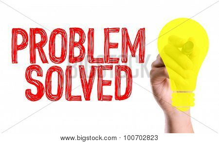 Hand with marker writing the word Problem Solved poster