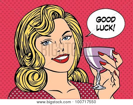 Beautiful woman toast glass wine good luck