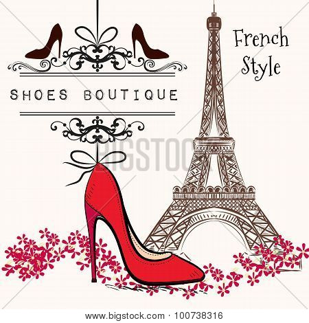 Cute Illustration Shoes Boutique Red Shoe Hang On A Banner, Eiffel Tower On A Second Plan French Sty