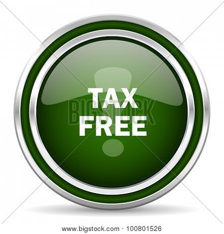 tax free green glossy web icon modern design with double metallic silver border on white background with shadow for web and mobile app round internet original button for business usage