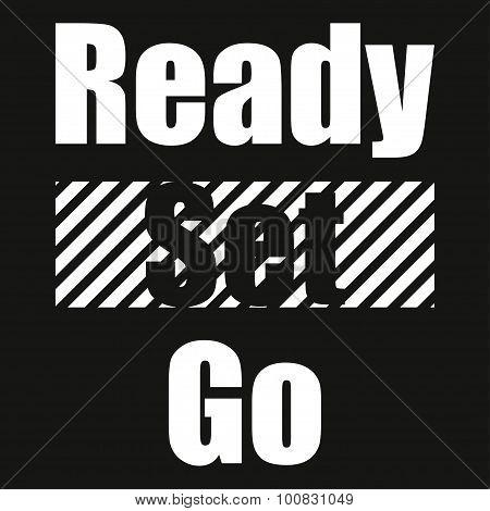 Text ready set go on black background typography