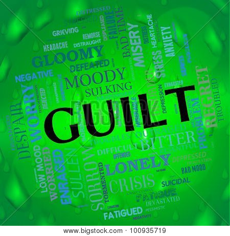 Guilt Word Represents Feels Guilty And Guiltiness