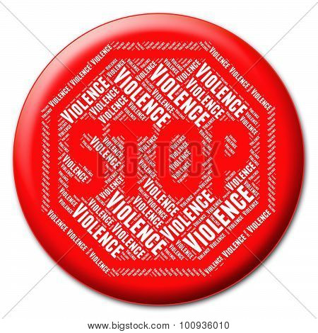 Stop Violence Shows Warning Sign And Brute