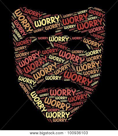 Worry Word Indicates Ill At Ease And Concern