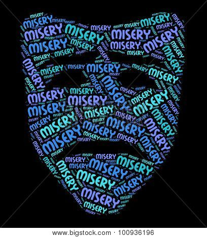 Misery Word Shows Broken Hearted And Desolate