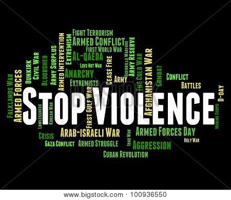 Stop Violence Means Warning Sign And Brutality