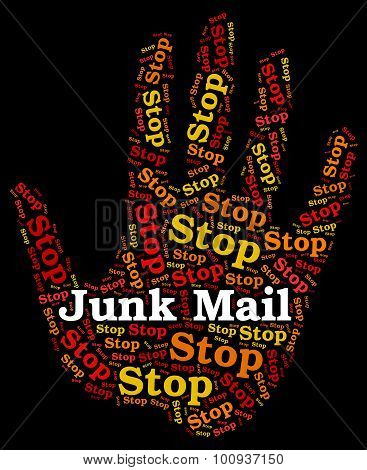Stop Junk Mail Means Warning Sign And Danger