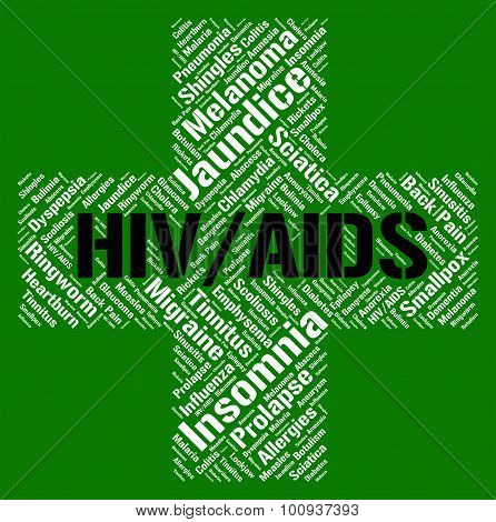 Hiv Aids Represents Human Immunodeficiency Virus And Acquired