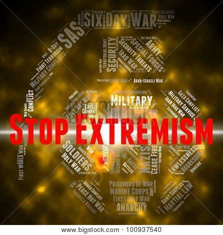 Stop Extremism Represents Control Bigotry And Warning