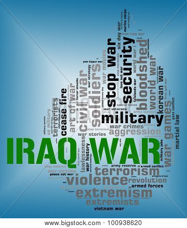 Iraq War Indicates Military Action And Republic