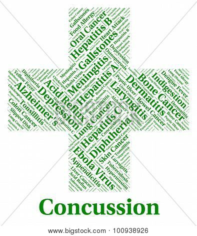 Concussion Illness Means Lose Consciousness And Affliction