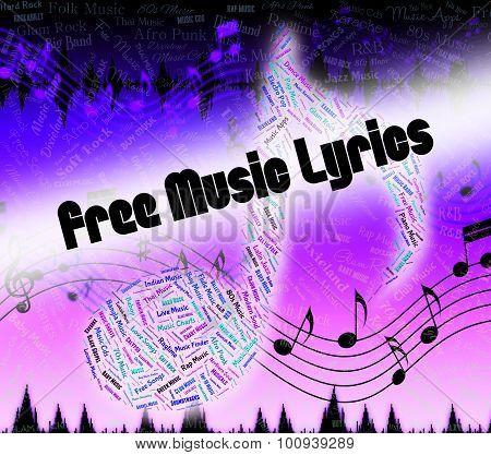 Free Music Lyrics Indicates Sound Tracks And Freebie