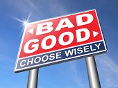 good bad a moral dilemma about values and principles right or wrong evil or honest ethics legal or illegal road sign arrow poster