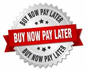 buy now pay later 3d silver badge with red ribbon poster