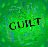 Guilt Word Showing Guilty Conscience And Wordclouds poster