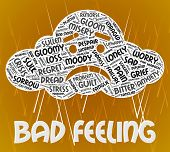 Bad Feeling Showing Ill Will And Text poster