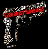 Terrorist Bombings Indicating Urban Guerrilla And Fighter poster