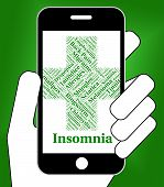 Insomnia Illness Indicating Poor Health And Complaint poster