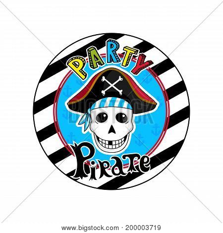 Pirate party sign with skull in cocked hat icon. Children drawing of pirate concept vector illustration isolated on white background.