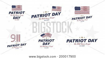 Patriot Day September 11. 2001 We Will Never Forget. Typography With The Twins Tower On A White Back