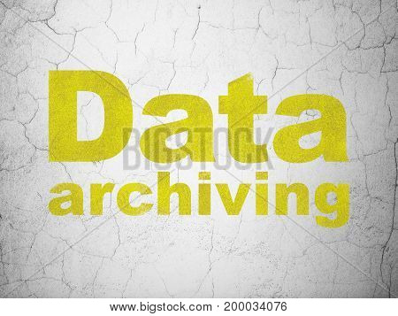Data concept: Yellow Data Archiving on textured concrete wall background