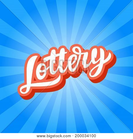 Lottery Game Banner. Modern Hand Lettering. Retro Vintage Style Poster, Placard. Vector Illustration.