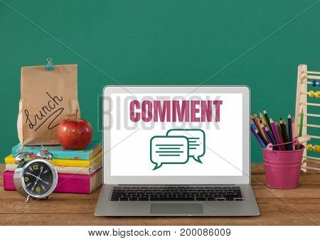 Digital composite of Comment text and chat graphic on laptop screen with education items