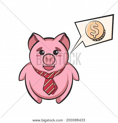 Piggy bank in tie with speech bubble and dollar sign isolated on white background. Cute cartoon character. Vector illustration.