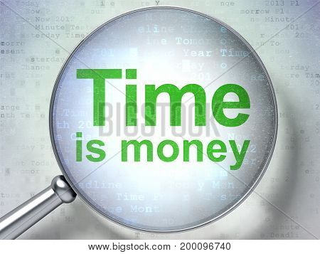 Timeline concept: magnifying optical glass with words Time Is money on digital background, 3D rendering