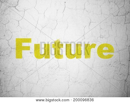Time concept: Yellow Future on textured concrete wall background