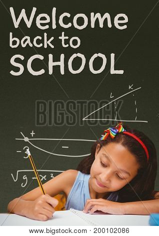 Digital composite of Student girl at table writing against green blackboard with welcome to school text