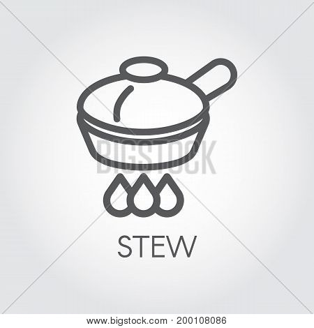 Stew concept contour icon. Pan on a burner abstract graphic pictogram in simple linear style. Kitchenware symbol for culinary sites, books, mobile applications and other projects. Vector illustration