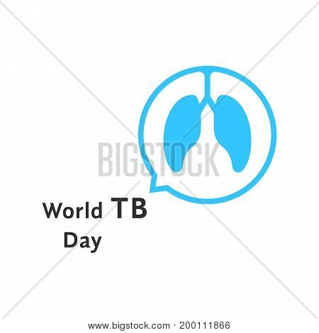 world tb day with blue speech bubble. concept of discuss problem, issue, bronchial asthma, first aid, analysis. isolated on white background. flat style trend modern logo design vector illustration