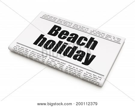 Tourism concept: newspaper headline Beach Holiday on White background, 3D rendering