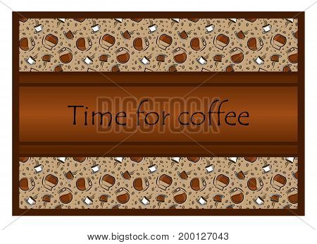 Coffee time banner design for coffee shop restaurant menu cafeteria. There is always time for coffee .A cup of coffee .Coffee background with a coffee cup for cafe.Coffee banner for coffee break time.