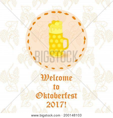 Oktoberfest Beer Mug with Foam on the Round Substrate with Circle Frame. Placed on the Background with Contour Hop Twigs. Invitational Text in Retro Style.