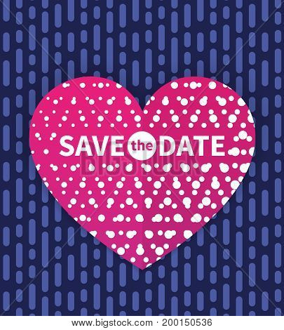 Save the date card template, invitation with text on heart, eps 10 file, easy to edit