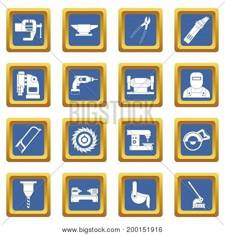 Metal working icons set in blue color isolated vector illustration for web and any design