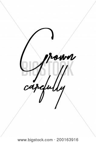 Hand drawn holiday lettering. Ink illustration. Modern brush calligraphy. Isolated on white background. Grown carefully.