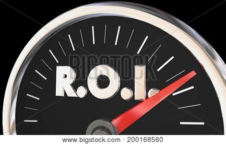 ROI Level Gauge Speedometer Return on Investment 3d Illustration
